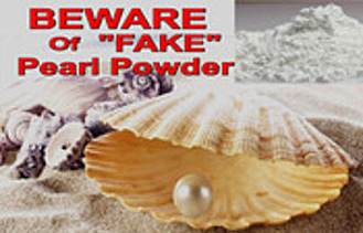 Beware Of Fake Pearl Powder